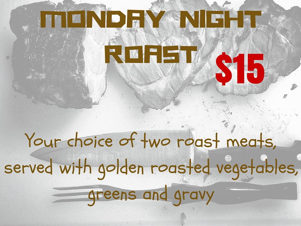 MONDAY NIGHT ROAST (1)